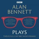 Alan Bennett: Plays - BBC Radio dramatisations CD